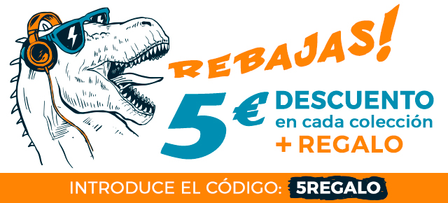 REBAJAS 5€ de descuento en cada colección + Regalo Introduce el código: 5REGALO